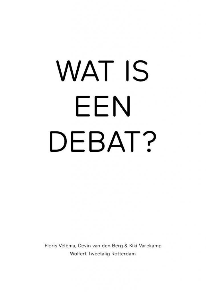 ethics community - Wat is een debat?